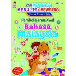 MARI MEMBACA, MENULIS & MEWARNA : PEMBELAJARAN AWAL BAHASA MALAYSIA