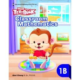 P1B MORE THAN A TEXTBOOK - CLASSROOM MATHEMATICS