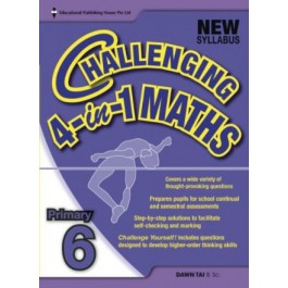 Primary 6 Challenging 4-in-1 Maths-New Syllabus