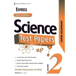 LOWER SECONDARY (EXPRESS) SCIENCE TEST PAPERS VOL 2