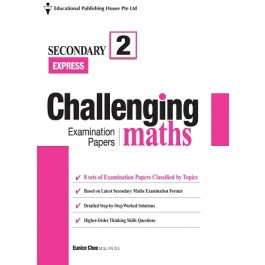 Secondary 2 Challenging Maths Examination Papers