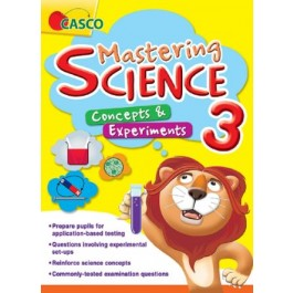 Primary 3 Mastering Science: Concepts & Experiments