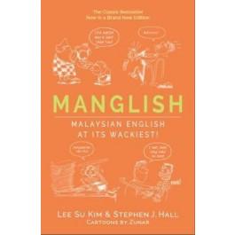 Manglish: Malaysian English At Its Wackiest!