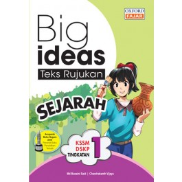 Tingkatan 1 Big Ideas Teks Rujukan Sejarah