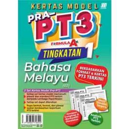 TINGKATAN 1 KERTAS MODEL PRA-PT3 FORMULA A+ BAHASA MELAYU