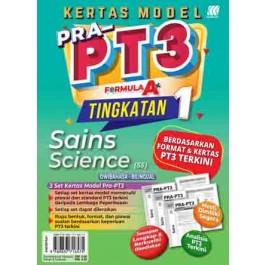 TINGKATAN 1 KERTAS MODEL PRA-PT3 FORMULA A+ SAINS(BILINGUAL)