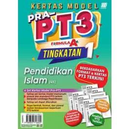 TINGKATAN 1 KERTAS MODEL PRA-PT3 FORMULA A+ PENDIDIKAN ISLAM