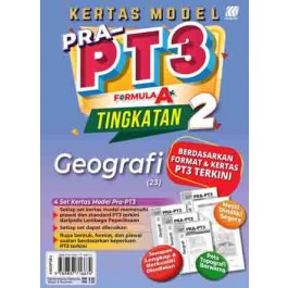TINGKATAN 2 KERTAS MODEL PRA-PT3 FORMULA A+ GEOGRAFI