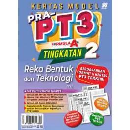 TINGKATAN 2 KERTAS MODEL PRA-PT3 FORMULA A+ REKA BENTUK & TEKNOLOGI