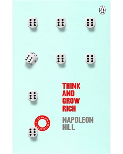 THINK AND GROW RICH: (VERMILION LIFE