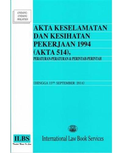 Akta Keselamatan Dan Kesihatan Pekerja 1994 Akta 514