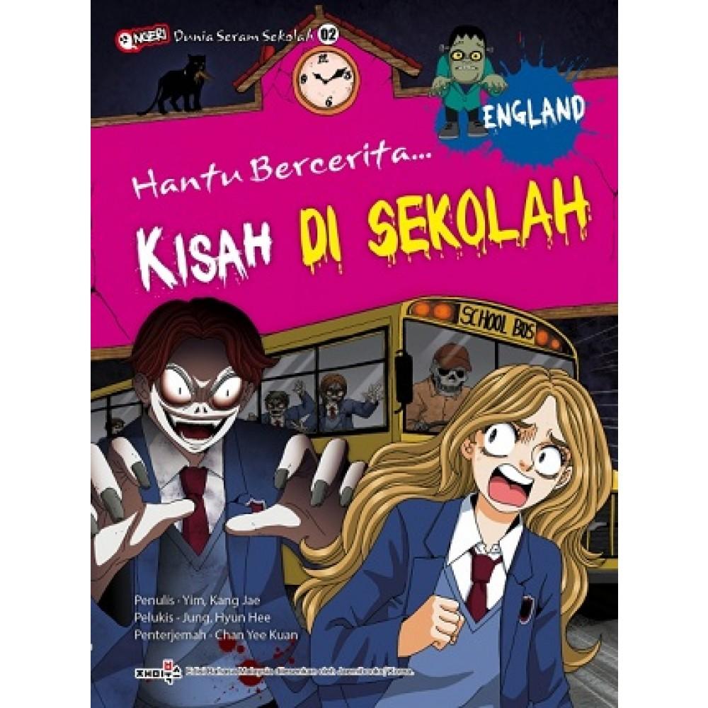 HANTU BERCERITA 02: KISAH DI SEKOLAH (ENGLAND)