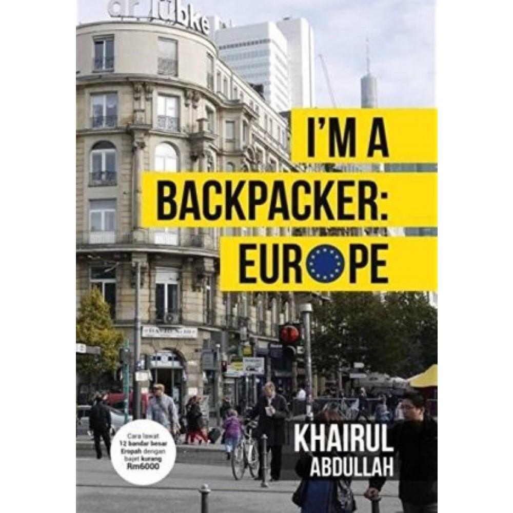 I'M A BACKPACKER: EUROPE