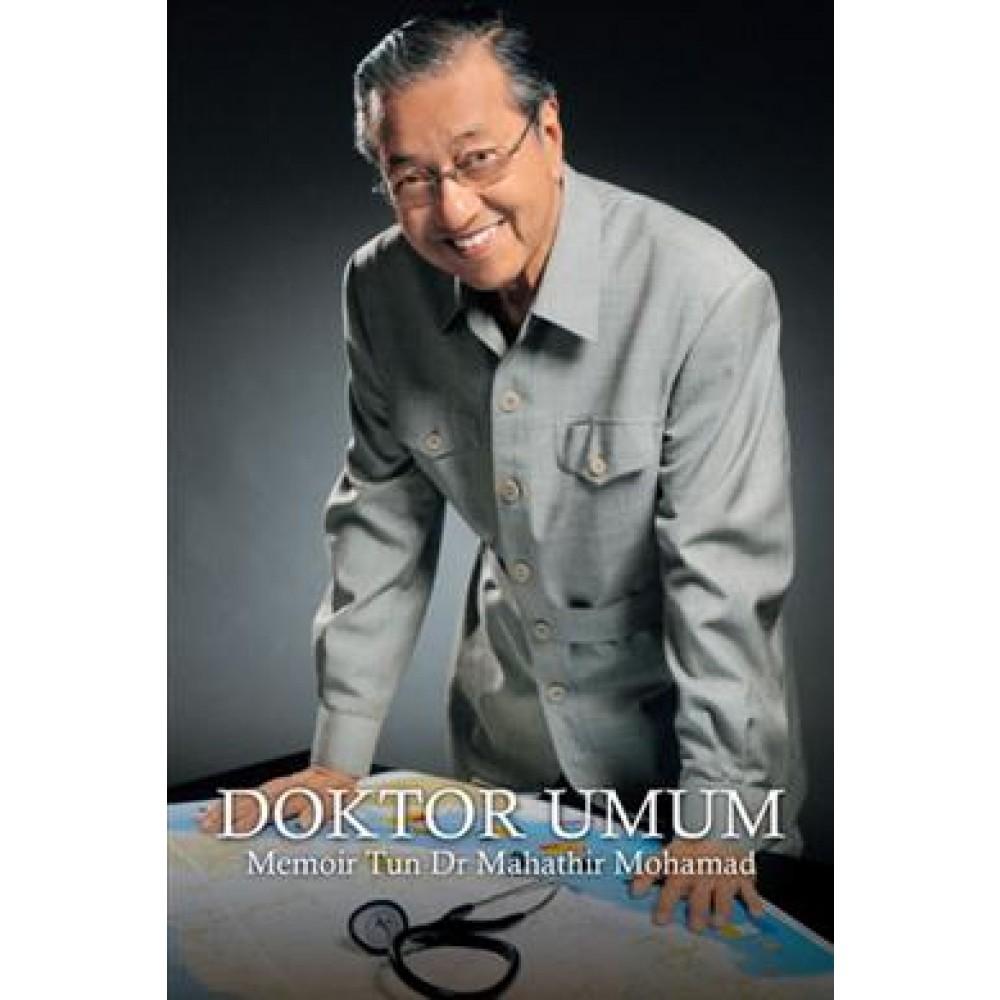 DOKTOR UMUM~MEMOIR TUN DR MAHATHIR MOHAM