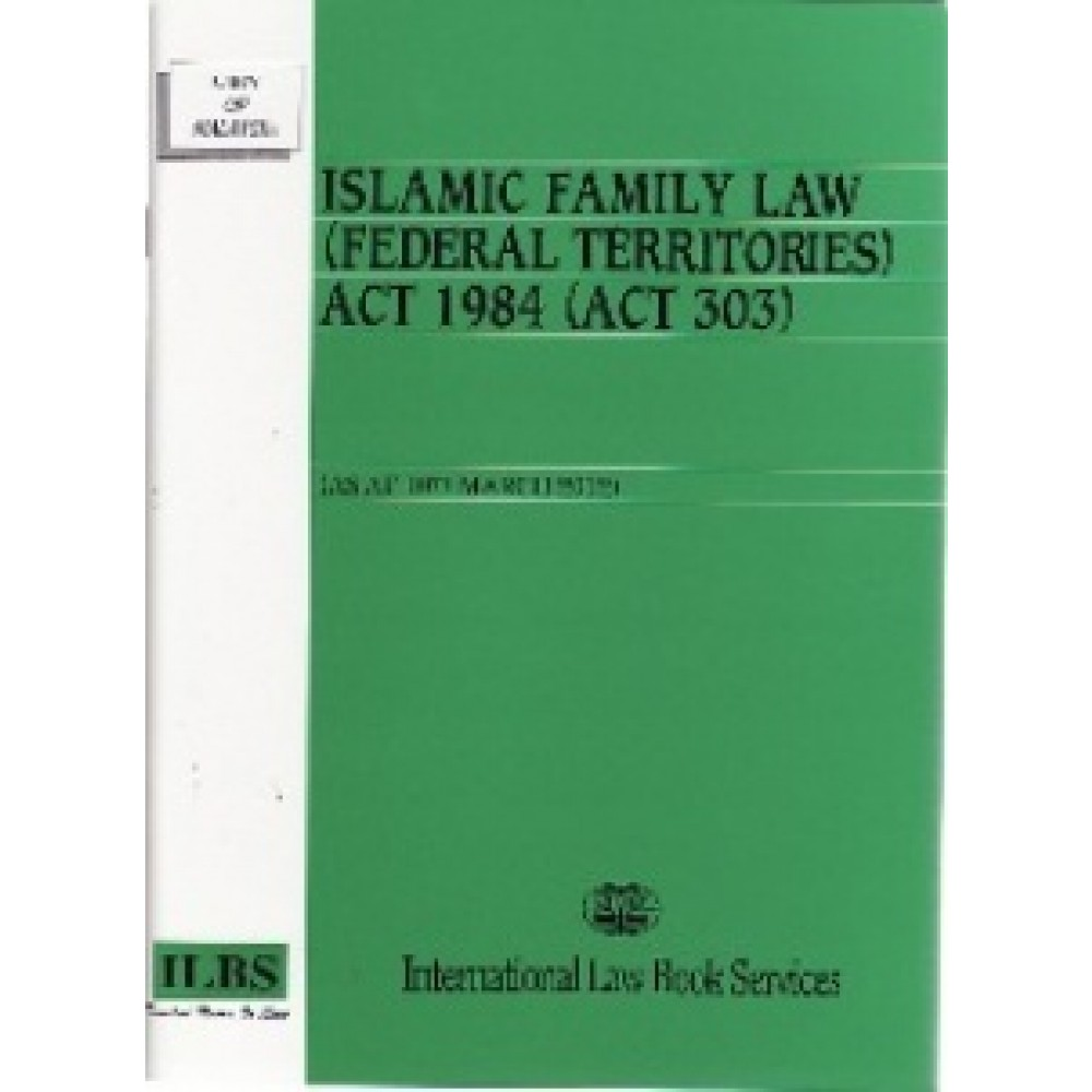 ISLAMIC FAMILY LAW(F/T)ACT 1984(ACT 303)