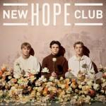 NEW HOPE CLUB - NEW HOPE CLUB STANDARD EDITION
