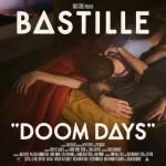 DOOM DAYS –BASTILLE (DELUXE LP)