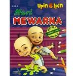MARI MEWARNA UPIN & IPIN 1B: BUKU 4