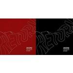 iKON - Return (2nd Album)  (Random version)