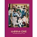 Wanna One - 1-1=0 Nothing Without You (1st Repackage Mini Album) WANNA