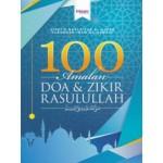 100 AMALAN DOA & ZIKIR RASULULLAH