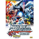 Pokemon Movie15:Kyurem Vs The Sacred Swordsman