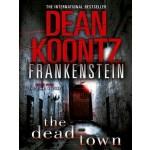 BP-FRANKENSTEIN-THE DEAD TOWN