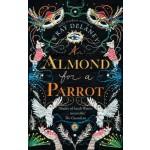 BP-AN ALMOND FOR A PARROT
