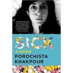 SICK : A MEMOIR