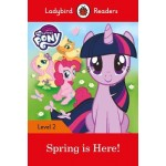 My Little Pony: Spring is Here! - Ladybird Readers Level 2