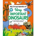 DK: MY ENCYCLOPEDIA VERY IMPT DINOSAURS