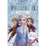 DISNEY FROZEN 2 THE OFFICAL GUIDE