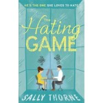 The Hating Game: 'Warm, witty and wise' The Daily Mail