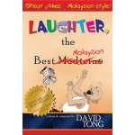 LAUGHTER,THE BEST MALAYSIAN