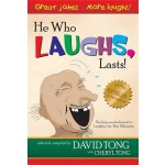 HE WHO LAUGHS,LASTS