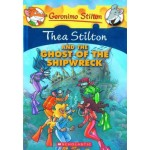 TS 03: THEA STILTON AND THE GHOST OF THE SHIPWRECK