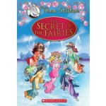 THEA STILTON SPECIAL EDITION 02: THE SECRET OF THE FAIRIES (HC)