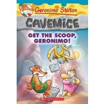 GS CAVEMICE 09: GET THE SCOOP, GERONIMO!
