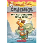 GS CAVEMICE 10: MY AUTOSAURUS WILL WIN!