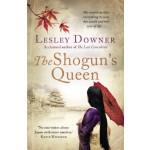 The Shogun's Queen: The Shogun Quartet, Book 1