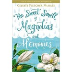 BP-THE SWEET SMELL OF MAGNOLIAS AND MEMO