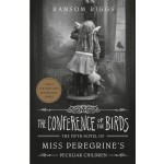 MISS PEREGRINE'S PECULIAR CHILDREN 05: THE CONFERENCE OF THE BIRDS