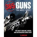 365 Firearms You Must Shoot