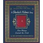 How Watson Learned the Trick: A Sherlock Holmes Story