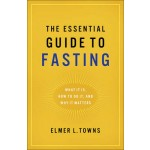 Essential Guide to Fasting