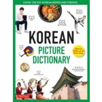 Korean Picture Dictionary: Learn 1,200 Key Korean Words and Phrases