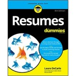 Resumes For Dummies, 8Th Edition