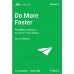 DO MORE FASTER: TECHSTARS LESSONS