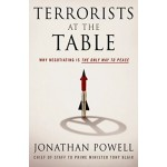 TERRORISTS AT THE TABLE: WHY NEGOTIATING