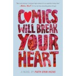 COMICS WILL BREAK YOUR HEART